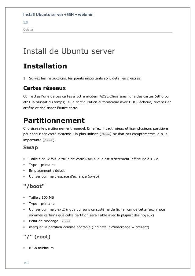 Install Ubuntu server +SSH + webmin 1.0 Osistar p. 1 Install de Ubuntu server Installation 1. Suivez les instructions, les...