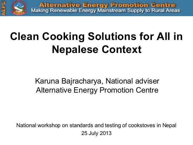 Karuna Bajracharya, National adviser Alternative Energy Promotion Centre Clean Cooking Solutions for All in Nepalese Conte...