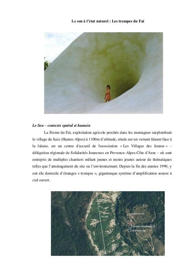 Le son à l'état naturel : Les trompes du Faï Le lieu – contexte spatial et humain La Ferme du Faï, exploitation agricole p...