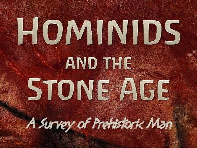A Survey of Prehistoric Man