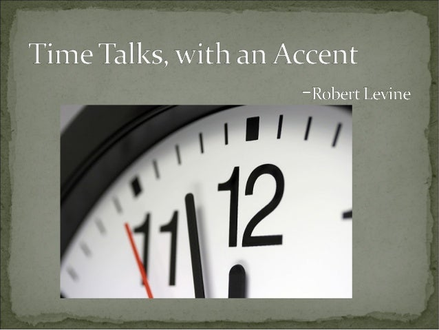 Time talks with accent