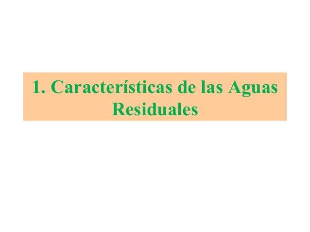 1. Características de las Aguas Residuales