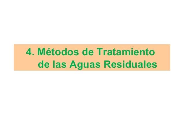 4. Métodos de Tratamiento de las Aguas Residuales