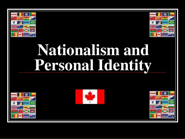Nationalism and Personal Identity