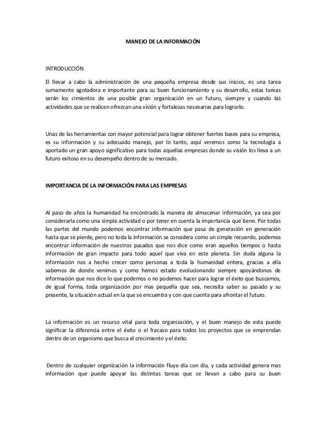 MANEJO DE LA INFORMACIÓN INTRODUCCIÓN El llevar a cabo la administración de una pequeña empresa desde sus inicios, es una ...