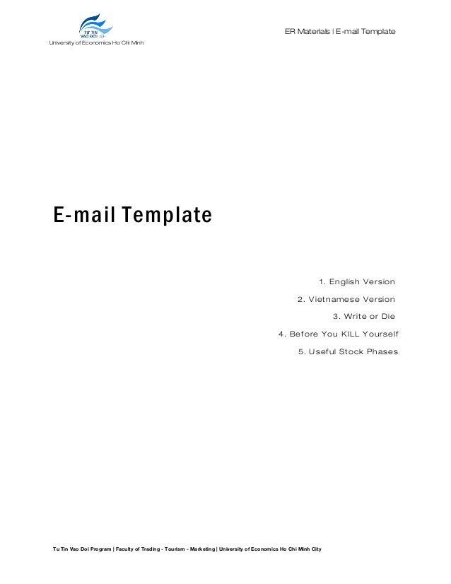 University of Economics Ho Chi Minh City ER Materials   E-mail Template E-mail Template 1. English Version 2. Vietnamese V...