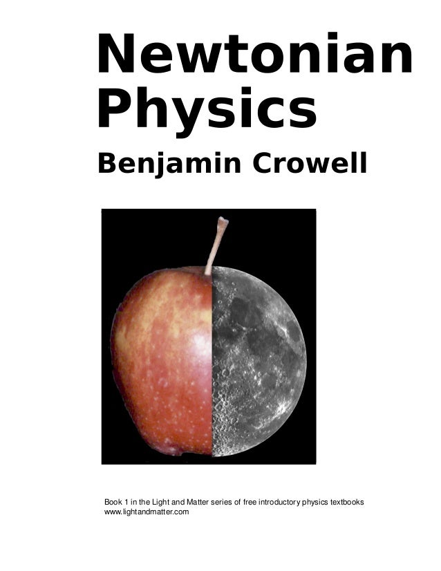 Book 1 in the Light and Matter series of free introductory physics textbooks www.lightandmatter.com