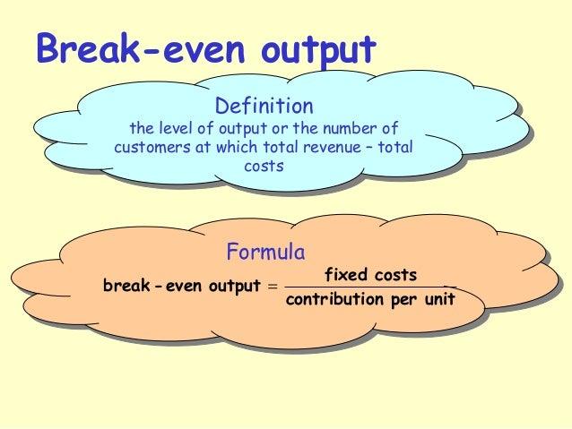 Superior Break Even Output Definition ...  Define Breakeven Analysis