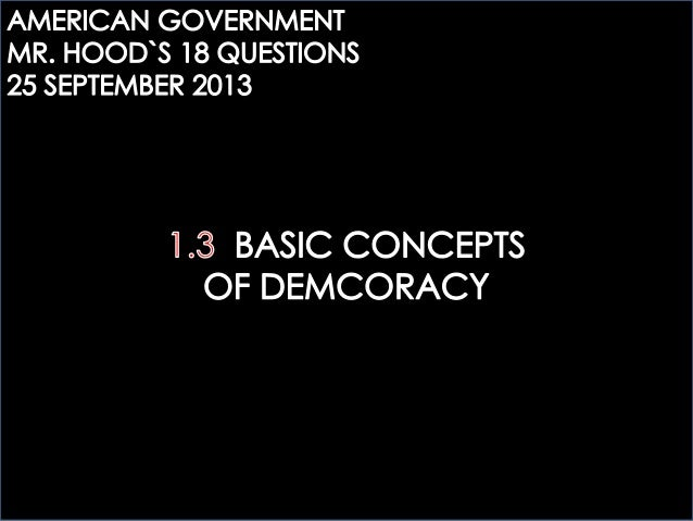 ECOGOV: 1.3 BASIC CONCEPTS OF DEMOCRACY