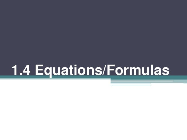 1.4 Equations/Formulas
