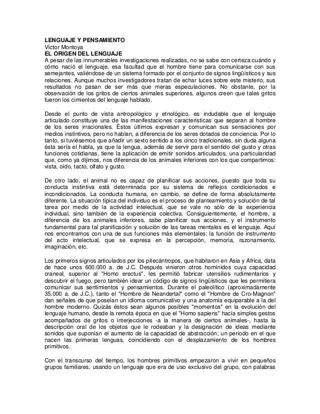 LENGUAJE Y PENSAMIENTO Víctor Montoya EL ORIGEN DEL LENGUAJE A pesar de las innumerables investigaciones realizadas, no se...