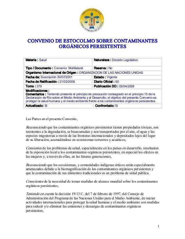 CONVENIODEESTOCOLMOSOBRECONTAMINANTES ORGÁNICOSPERSISTENTES Materia:Salud  Naturaleza:DecretoLegislativo  Ti...