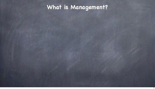 What is Management?  13