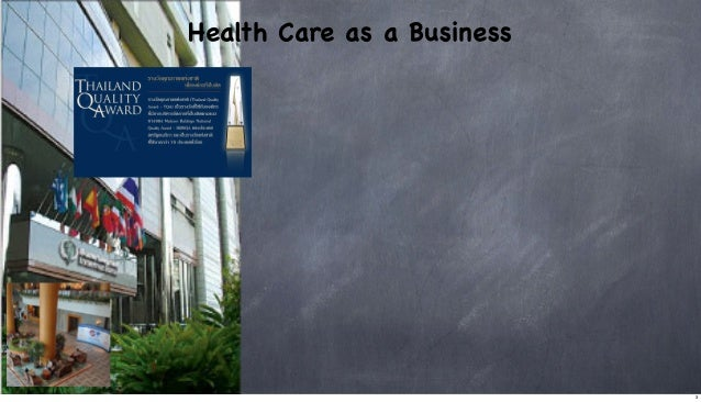 Health Care as a Business  3