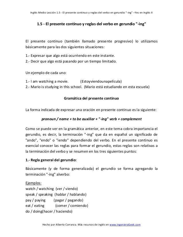 """Inglés Medio Lección 1.5 - El presente continuo y reglas del verbo en gerundio """"-ing"""" –Yes en Inglés II  1.5 - El presente..."""