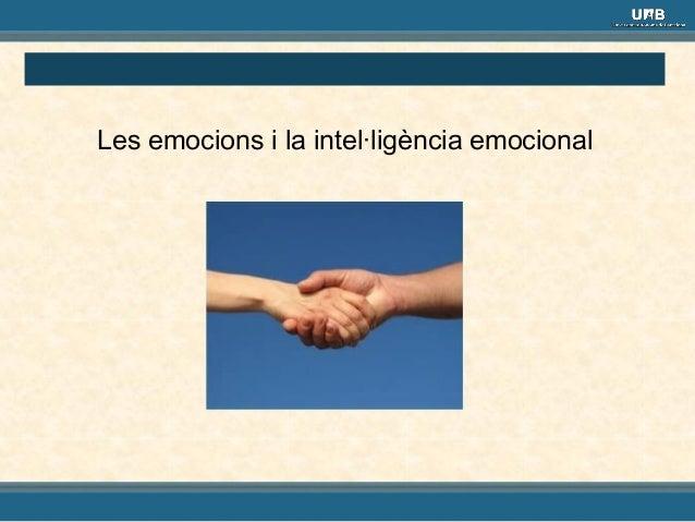 Les emocions i la intel·ligència emocional