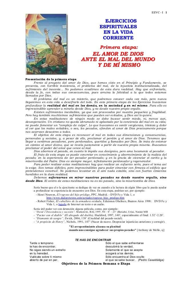 EEVC - I 1  EJERCICIOS ESPIRITUALES EN LA VIDA CORRIENTE Primera etapa:  EL AMOR DE DIOS ANTE EL MAL DEL MUNDO Y DE MÍ MIS...