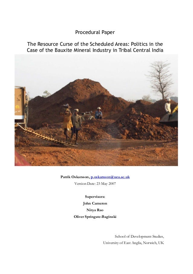 Procedural Paper The Resource Curse of the Scheduled Areas: Politics in the Case of the Bauxite Mineral Industry in Tribal...