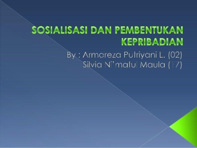 1. 2. 3.  Jelaskan pengertian sosialisasi! Jelaskan tujuan sosialisasi! Jelaskan tahap-tahap sosialisasi!
