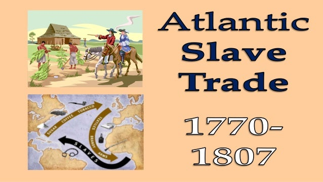 LEARNING INTENTIONS • Explain the reasons that slavery started • Explain why Slavery is sometimes known as the 'Triangular...