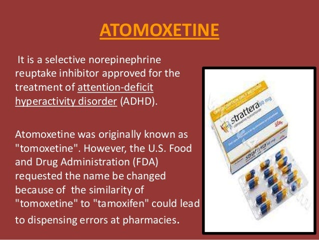 Atomoxetine Amp Methylphenidilate