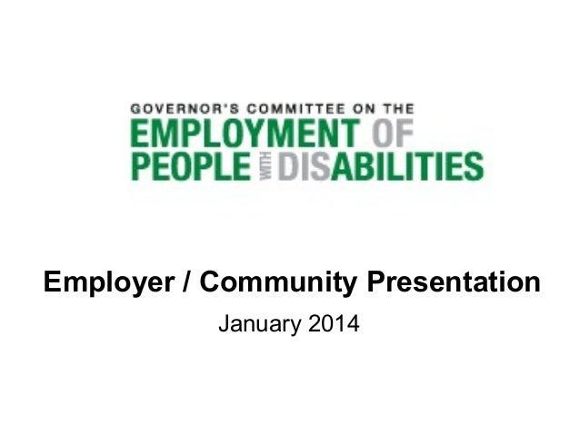 Employer / Community Presentation January 2014