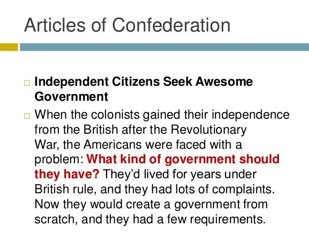 an analysis of three problems that existed under the articles of confederation Problems with the articles of confederation the articles of confederation were developed after the revolutionary war, and were a good idea to help set standards for america however, they had some major problems that needed to be solved in order for america to become a strong nation.