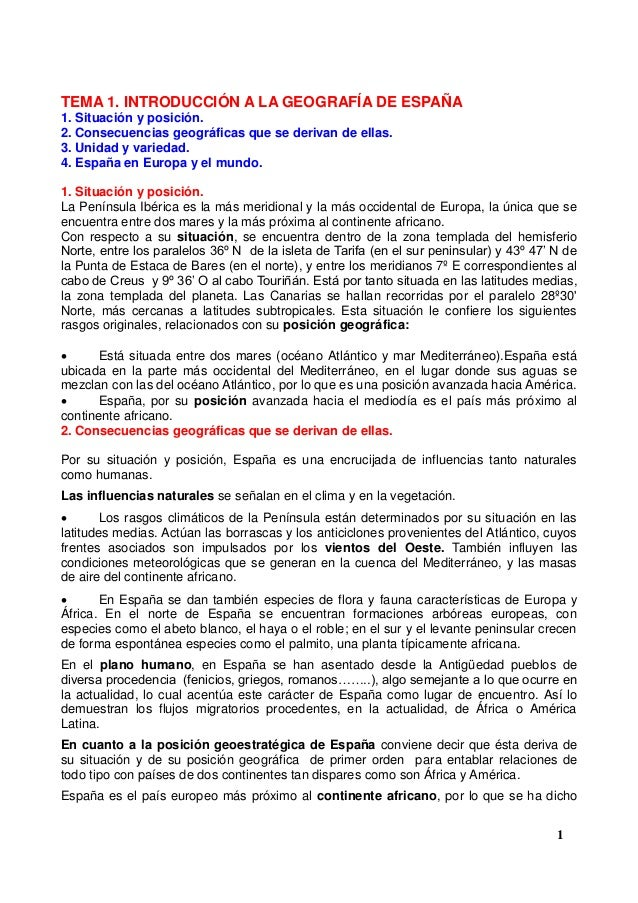 TEMA 1. INTRODUCCIÓN A LA GEOGRAFÍA DE ESPAÑA 1. Situación y posición. 2. Consecuencias geográficas que se derivan de ella...