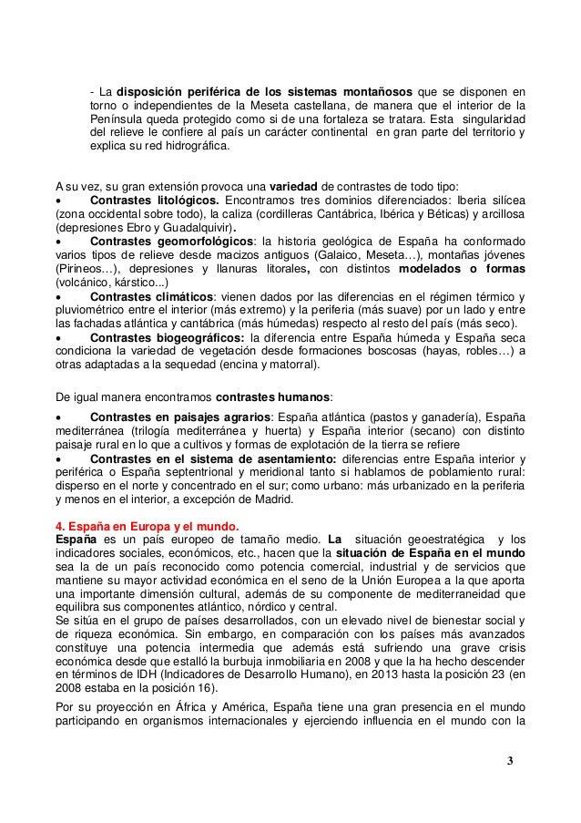 - La disposición periférica de los sistemas montañosos que se disponen en torno o independientes de la Meseta castellana, ...
