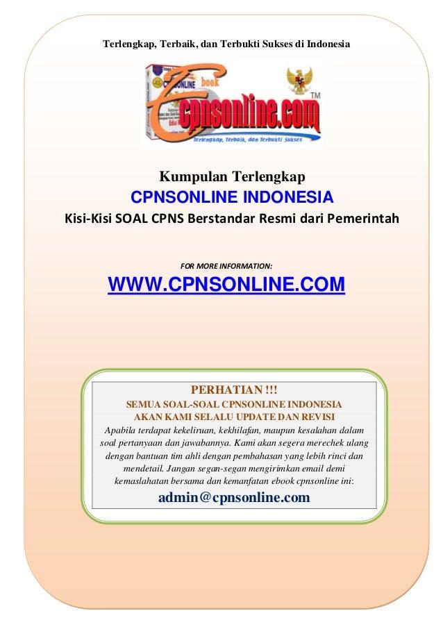 Terlengkap, Terbaik, dan Terbukti Sukses di Indonesia     Kumpulan Terlengkap  CPNSONLINE INDONESIA Kisi‐KisiSOALCPNS...