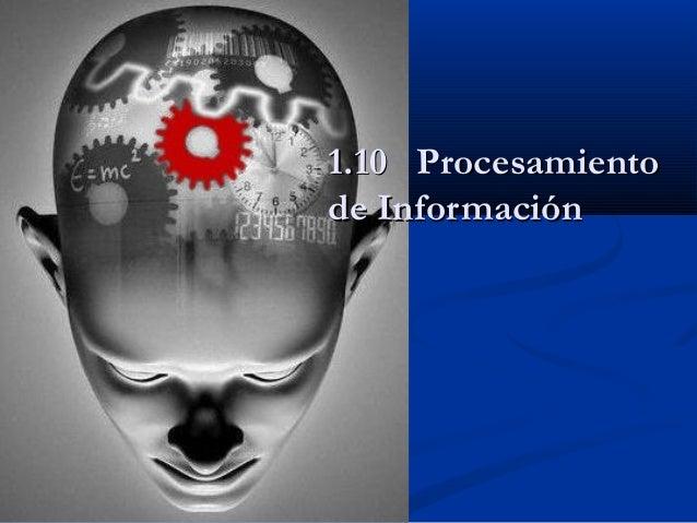 1.10 Procesamiento de Información