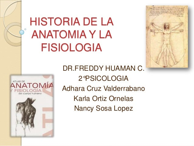 Historia de la anatomia y la fisiologia