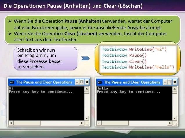 Die Operationen Pause (Anhalten) und Clear (Löschen)  Wenn Sie die Operation Pause (Anhalten) verwenden, wartet der Compu...