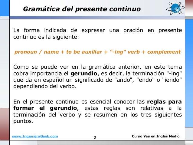 1 5 El Presente Continuo Y Reglas Del Verbo En Gerundio Ing