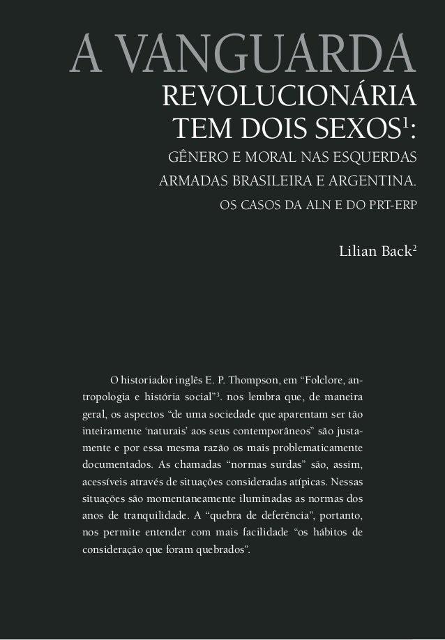 a vanguarda revolucionária tem dois sexos1 : GÊNERO E MORAL NAS ESQUERDAS ARMADAS BRASILEIRA E ARGENTINA. OS CASOS DA ALN ...