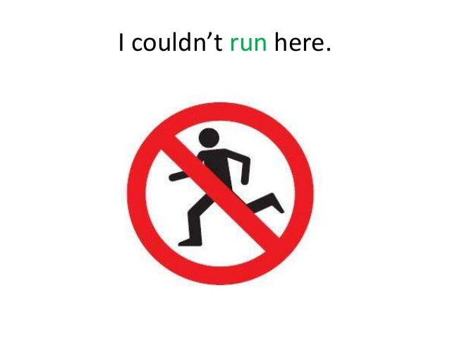 I couldn't run here.