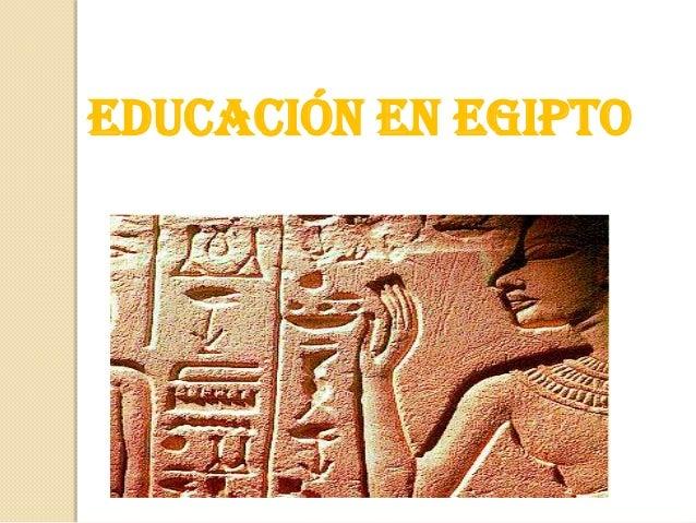 EDUCACIÓN EN EGIPTO