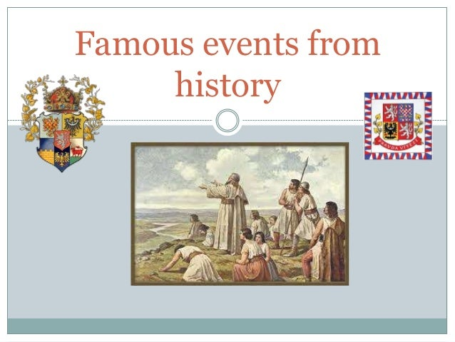 Famous events from history