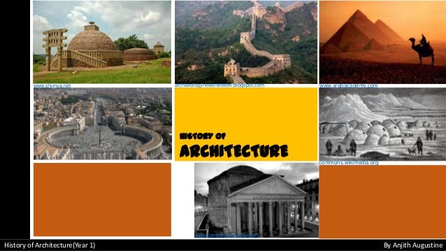 www.arabacademy.com commons.wikimedia.org archaeologynewsnetwork.blogspot.com History of Architecture(Year 1) By Anjith Au...