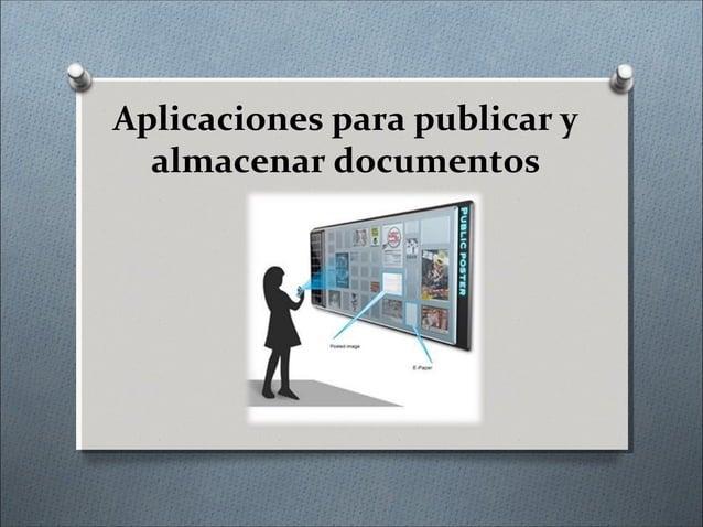 Aplicaciones para publicar y almacenar documentos