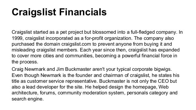 Newmark and Buckmaster strive to keep craigslist a service-based company focused on online communities. They have refused ...