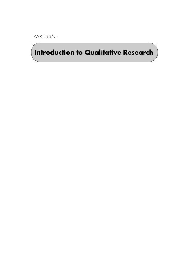 P A R T O N E Introduction to Qualitative Research