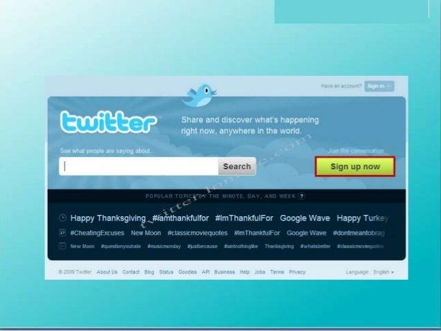 Twitter: เป็นเหมือนอีกหนึ่งเครื่องมือออนไลน์ที่ใช้ในกำรสื่อสำรกับบุคคลในกลุ่ม Tweetple: ผู้ใช้ Twitter Tweet: กำรอัพเดทข้อ...