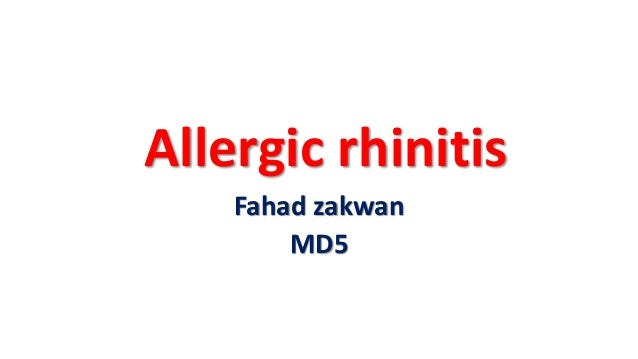 Allergic rhinitis Fahad zakwan MD5