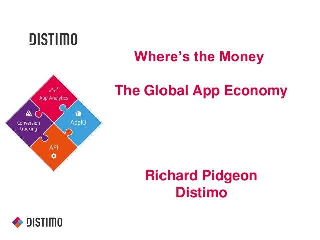 Where's the Money The Global App Economy Richard Pidgeon Distimo
