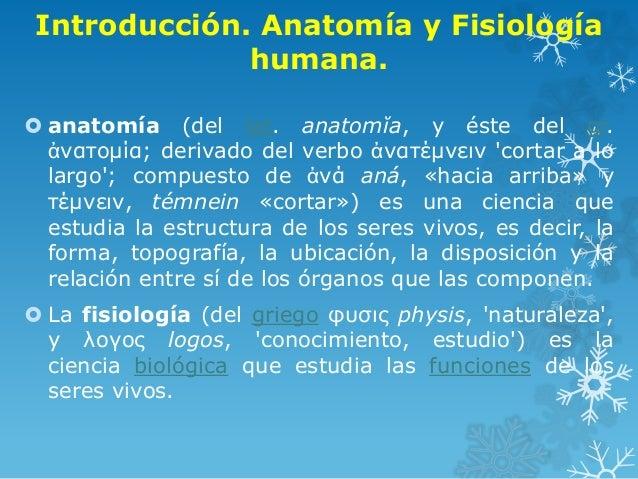1.1.1 introducción. anatomía y fisiología humana. cuerpo humano