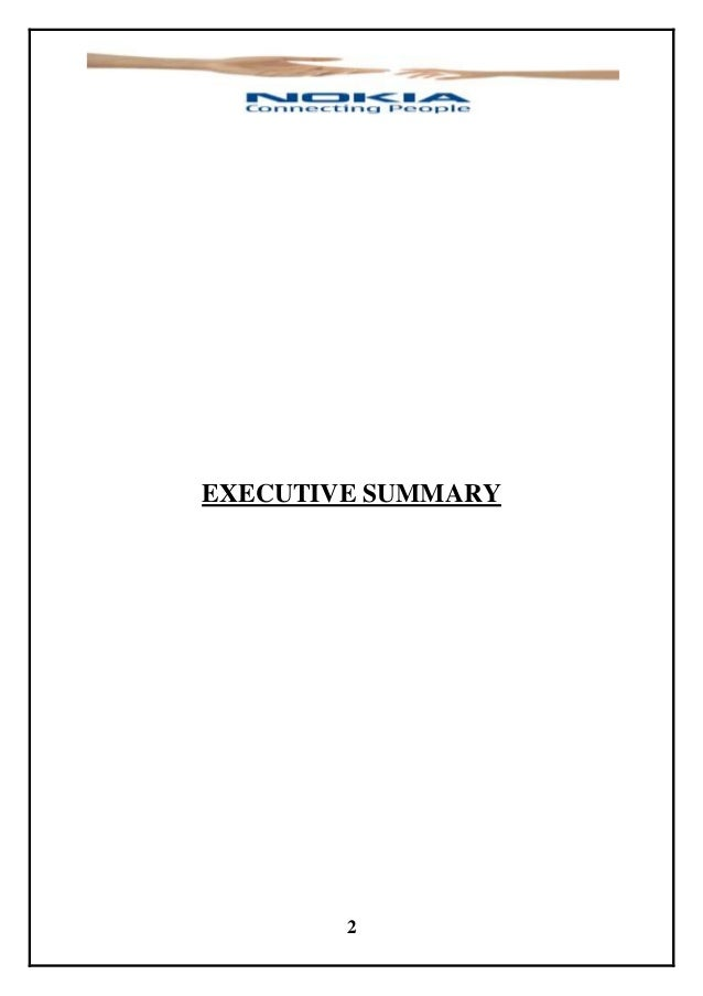 nokia executive summary Essays - largest database of quality sample essays and research papers on nokia executive summary.