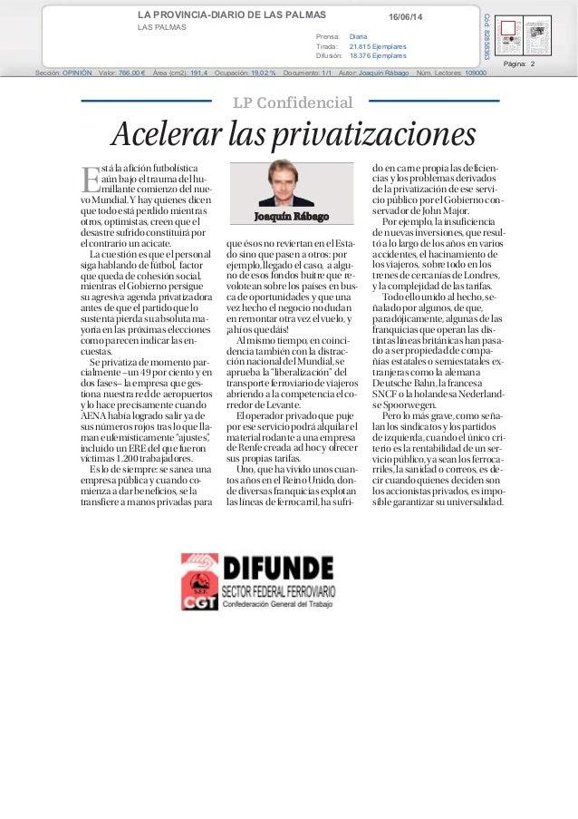 16/06/14LA PROVINCIA-DIARIO DE LAS PALMAS LAS PALMAS Prensa: Diaria Tirada: 21.815 Ejemplares Difusión: 18.376 Ejemplares ...