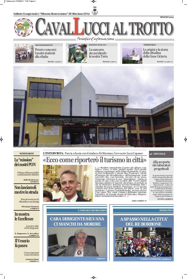 """CAVALLUCCIALTROTTOPeriodicod'informazione IstitutoComprensivo""""MimmoBeneventano""""diOttaviano(NA) MAGGIO2014 Servizio apagina..."""