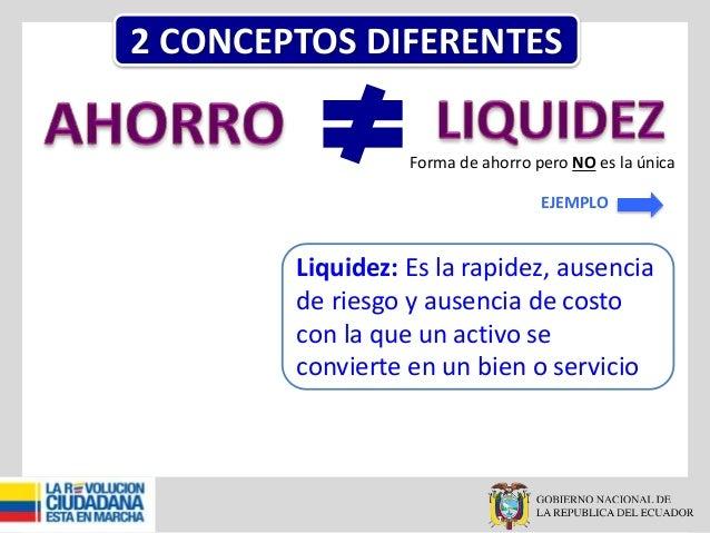 Enlace Ciudadano Nro. 235 -  Ahorro vs liquidez Slide 3